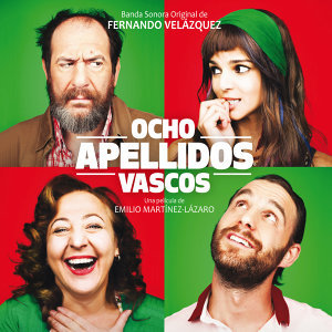 Ocho Apellidos Vascos (Banda Sonora Original)