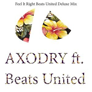 Feel It Right - Beats United Deluxe Mix
