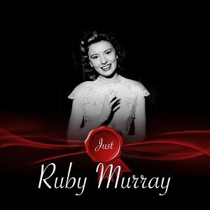 Just - Ruby Murray