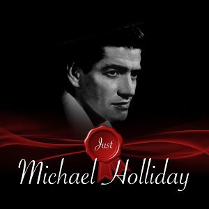 Just - Michael Holliday