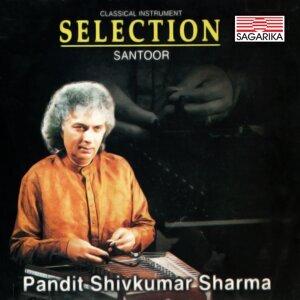 Selection - Pandit Shivkumar Sharma - Santoor