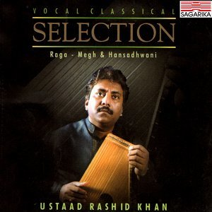 Classical Selection - Raga - Megh and Hansadhwani