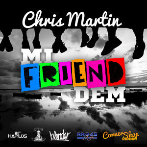 Mi Friend Dem - Single
