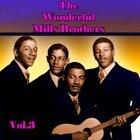 The Wonderful Mills Brothers, Vol. 3