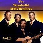 The Wonderful Mills Brothers, Vol. 2