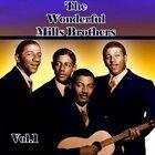 The Wonderful Mills Brothers, Vol. 1