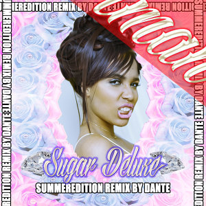 Sugar Deluxe (Summer Edition) - Dante Remix