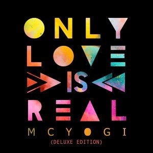 Only Love Is Real (Deluxe Edition)