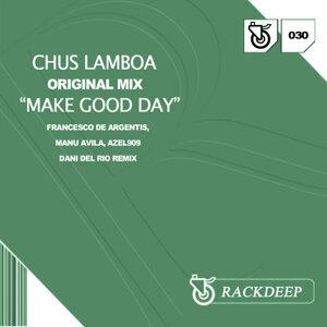 Make Good Day