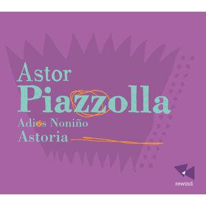 Piazzolla: Adios Noniño