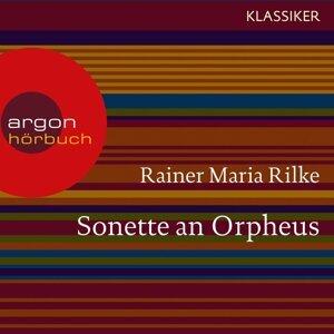 Sonette an Orpheus - Ungekürzte Lesung