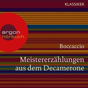 Meistererzählungen aus dem Decamerone - Ungekürzte Lesung