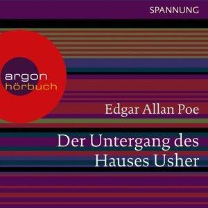 Der Untergang des Hauses Usher - Ungekürzte Lesung