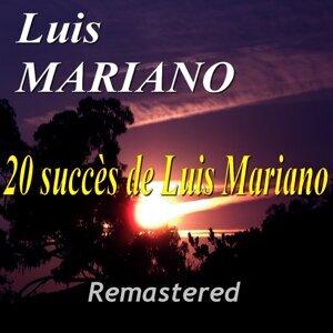 20 succès de Luis Mariano - Remastered
