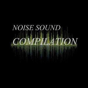 Noise Sound Compilation