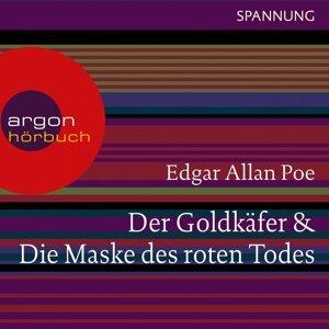 Der Goldkäfer / Die Maske des roten Todes - Ungekürzte Lesung
