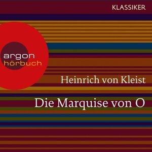 Die Marquise von O. - Ungekürzte Lesung