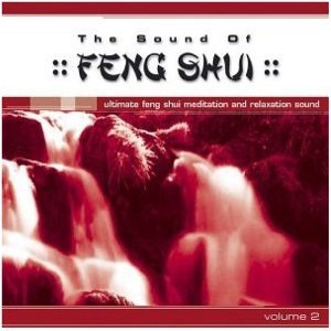 The Sound of Feng Shui Vol. 2