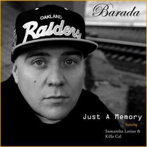 Just a Memory (feat. Samantha Latino & Killa Cal)
