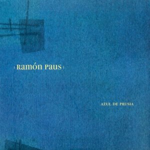 Ramón Paús: Azul de Prusia II
