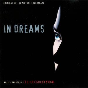 In Dreams - Original Motion Picture Soundtrack