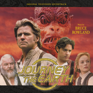 Journey To The Center Of The Earth - Original Television Soundtrack