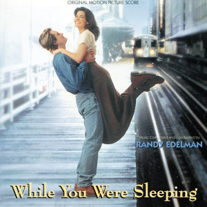 While You Were Sleeping - Original Motion Picture Score