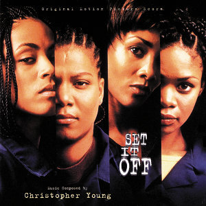 Set It Off - Original Motion Picture Score