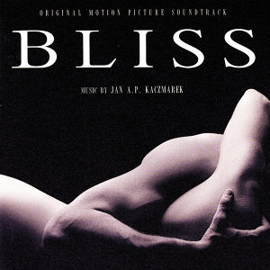 Bliss - Original Motion Picture Soundtrack