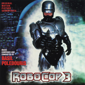 Robocop 3 - Original Motion Picture Soundtrack