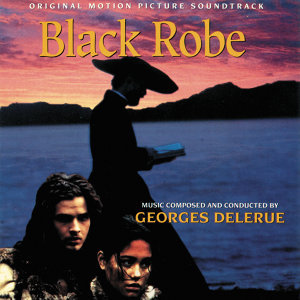 Black Robe - Original Motion Picture Soundtrack