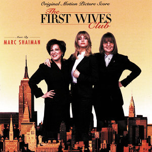 The First Wives Club - Original Motion Picture Score