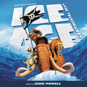 Ice Age: Continental Drift - Original Motion Picture Score