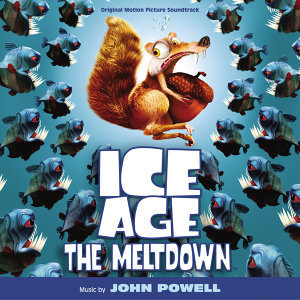 Ice Age: The Meltdown - Original Motion Picture Soundtrack