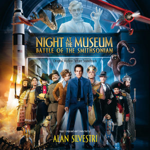 Night At The Museum: Battle Of The Smithsonian - Original Motion Picture Soundtrack