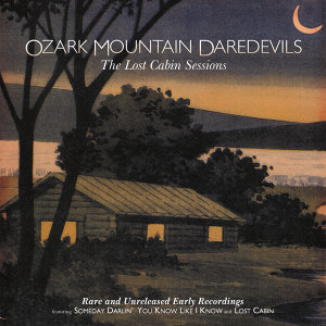 The Lost Cabin Sessions - Rare And Unreleased Early Recordings