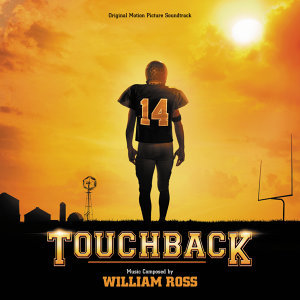 Touchback - Original Motion Picture Soundtrack