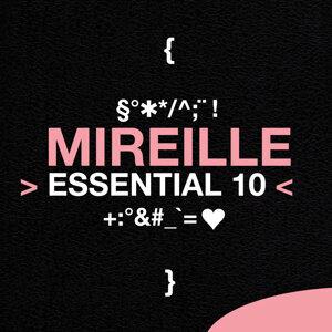 Mireille: Essential 10