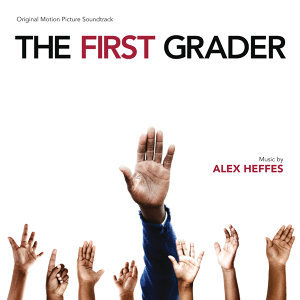 The First Grader - Original Motion Picture Soundtrack