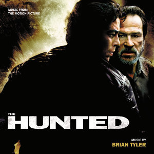 The Hunted - Music From The Motion Picture