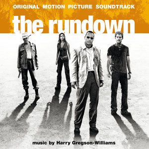 The Rundown - Original Motion Picture Soundtrack