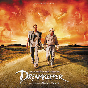 Dreamkeeper - Original Television Soundtrack