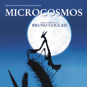 Microcosmos - Original Motion Picture Soundtrack