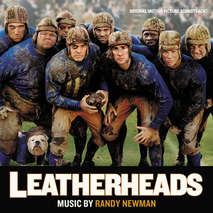 Leatherheads - Original Motion Picture Soundtrack
