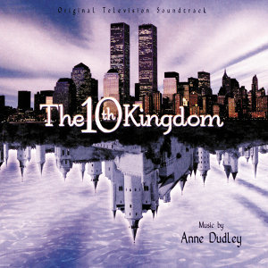 The 10th Kingdom - Original Television Soundtrack