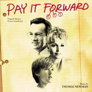 Pay It Forward - Original Motion Picture Soundtrack