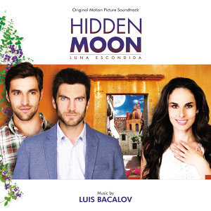 Hidden Moon - Original Motion Picture Soundtrack