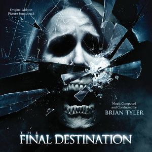 The Final Destination - Original Motion Picture Soundtrack