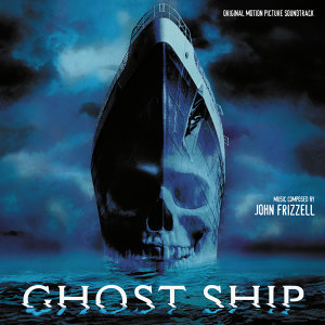 Ghost Ship - Original Motion Picture Soundtrack