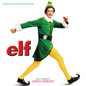 Elf - Original Motion Picture Score